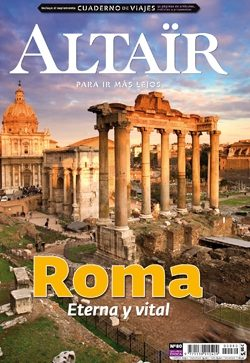 Portada de Revista Altair Nº 80. Roma: Eterna Y Vital