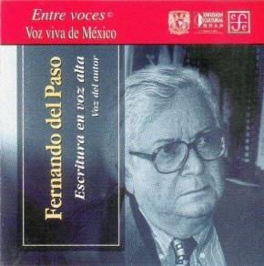 Portada de Fernando Del Paso: Escritura En Voz Alta (cd Voz Del Autor)