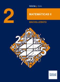 Portada de Inicia Dual Matematicas. 2º Bachillerato. Libro Del Alumno