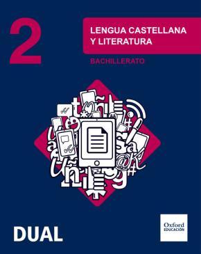 Portada de Inicia Dual Lengua Castellana Y Literatura. 2º Bachillerato. Libro Del Alumno