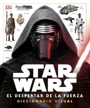 Portada de Diccionario Visual Star Wars Ep Vii: El Despertar De La Fuerza