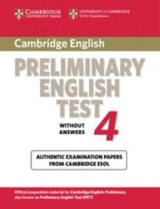 Portada de Cambridge Pet 4. Student S Book (cambridge Preliminary English Te St 4)