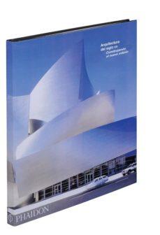 Portada de Construir El Nuevo Milenio: Arquitectura De Comienzos Del Siglo X Xi