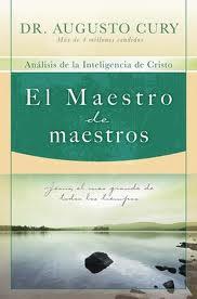 Portada de El Maestro De Maestros: Jesus, El Educador Mas Grande De Todos Lo S Tiempos