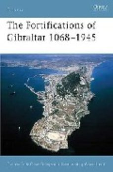 Portada de Fortifications Of Gibraltar 1068-1945