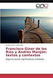 Portada de Francisco Giner De Los Rios Y Andres Manjon: Textos Y Contextos: Algunos Textos Significativos Olvidados
