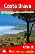 Portada de Costa Brava: Cataluña Nororiental – De Los Pirineos A Barcelona – 50 Excursiones