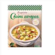 Portada de Exquisita Cocina Europea