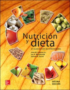 Portada de Nutricion Y Dieta En La Prevencion De Enfermedades