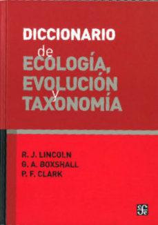 Portada de Diccionario De Ecologia, Evolucion Y Taxonomia