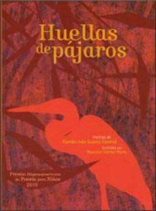Portada de Huellas De Pajaros (premio Hispanoamericano De Poesia Para Niños 2010)
