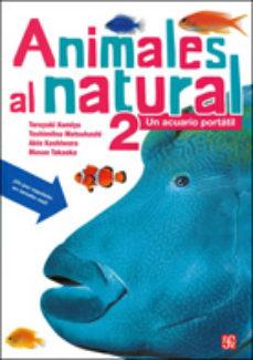 Portada de Animales Al Natural 2: Un Acuario Portatil