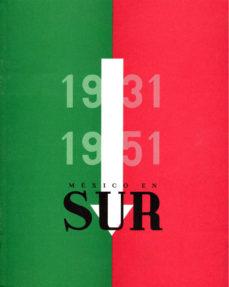 Portada de Mexico En Sur 1931-1951