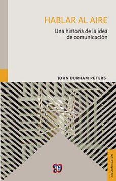 Portada de Halbar Al Aire: Una Historia De La Idea De Comunicacion