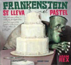 Portada de Frankenstein Se Lleva El Pastel