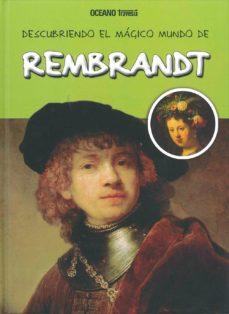 Portada de Descubriendo El Magico Mundo De Rembrandt