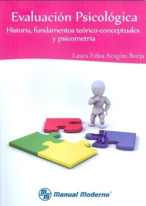 Portada de Evaluacion Psicologica. Historia, Fundamentos Teorico-conceptuale S Y Psicometria