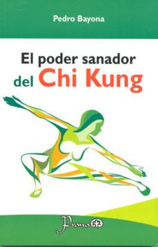 Portada de El Poder Sanador Del Chi Kung