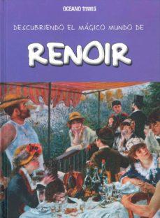 Portada de Descubriendo El Magico Mundo De Renoir
