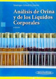 Portada de Analisis De Orina Y De Los Liquidos Corporales.