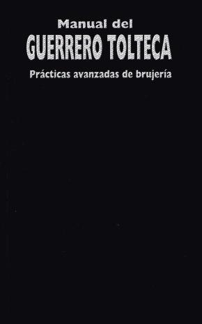 Portada de Manual Del Guerrero Tolteca