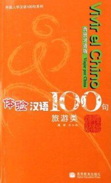 Portada de Vivir El Chino 100 Frases (viajar Por China)