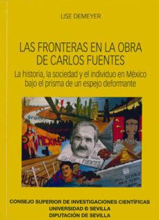 Portada de Las Fronteras En La Obra De Carlos Fuentes