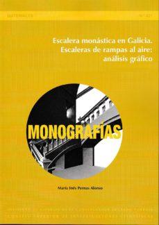 Portada de Escalera Monastica En Galicia. Escaleras De Rampas Al Aire: Analisis Grafico