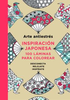 Portada de Arte Antiestres. Inspiracion Japonesa: 100 Laminas Para Colorear