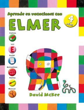Portada de Aprende En Vacaciones Con Elmer (elmer. Cuadernos De Vacaciones 4 Años)