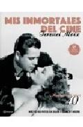 Portada de Mis Inmortales Del Cine: Hollywood Años 40
