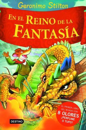 Portada de Geronimo Stilton En El Reino De La Fantasia (Con 8 Olores)
