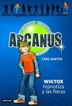 Portada de Arcanus 2: Wiktor Hipnotiza A Las Fieras