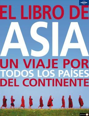 Portada de El Libro De Asia (lonely Planet) (col. Ilustrados)