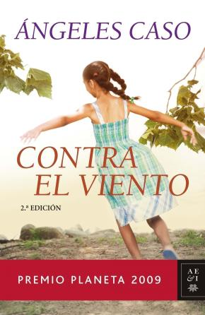 Portada de Contra El Viento (premio Planeta 2009)