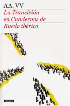 Portada de La Transicion En Cuadernos De Ruedo Iberico