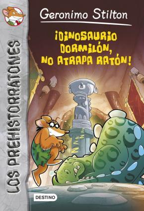 Portada de Los Prehistorratones 7: ¡dinosario Dormilon, No Atrapa Raton! (ge Ronimo Stilton)