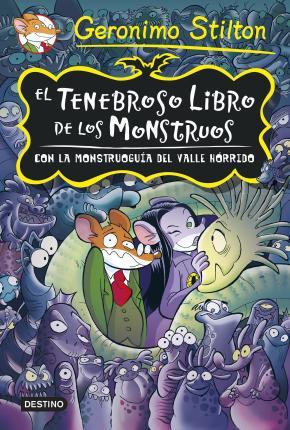 Portada de Tenebrosa Tenebrax Especial: El Tenebroso Libro De Los Monstruos Con La Monstruoguia Del Valle Horrido