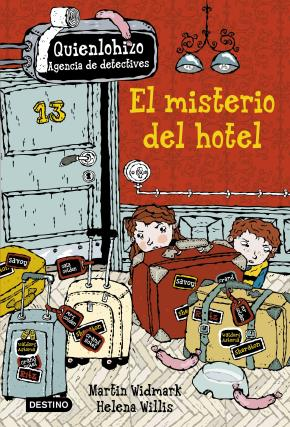 Portada de Quien Lo Hizo 1. El Misterio Del Hotel