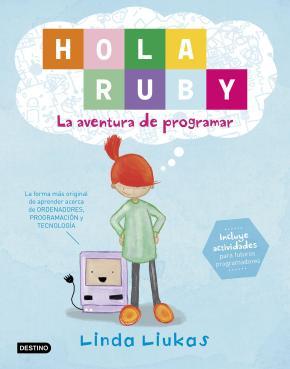 Portada de Hola Ruby: La Aventura De Programar