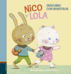 Portada de Nico Y Lola 1: Descubre Con Nosotros