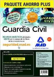Portada de Paquete Ahorro Plus Guardia Civil 2017. (incluye Temarios 1 Y 2; Test; Simulacros De Examen; Test De Ortografia,