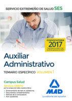 Portada de Auxiliar Administrativo Del Servicio Extremeño De Salud (ses): Temario Especifico (vol. 1)