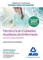 Portada de Tecnico/a En Cuidados Auxiliares De Enfermeria De Instituciones S Anitarias De La Conselleria De Sanitat De La Generalitat Valenciana: Simulacros De Examen