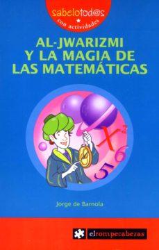 Portada de 69 Sab Al-jwarizmi Y La Magia De Las Matematicas