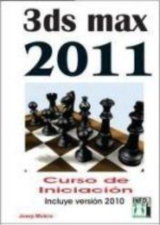 Portada de 3ds Max 2011 Curso Iniciacion: Incluye Version 2010