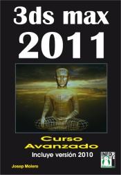 Portada de 3ds Max 2011 Curso Avanzado: Incluye Version 2010
