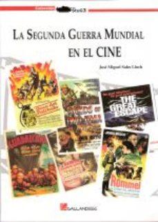Portada de La Segunda Guerra Mundial En El Cine