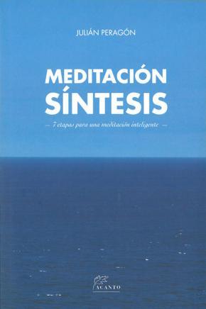 Portada de Meditacion Sintesis: 7 Etapas Para Una Meditacion Inteligente