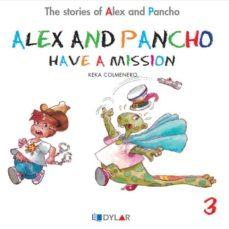 Portada de Alex And Pancho Have A Mision – Story 3
